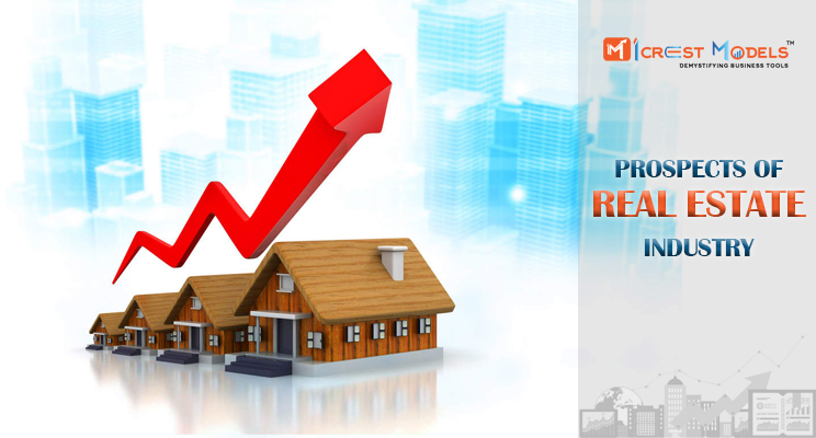 Prospects of Real Estate Industry