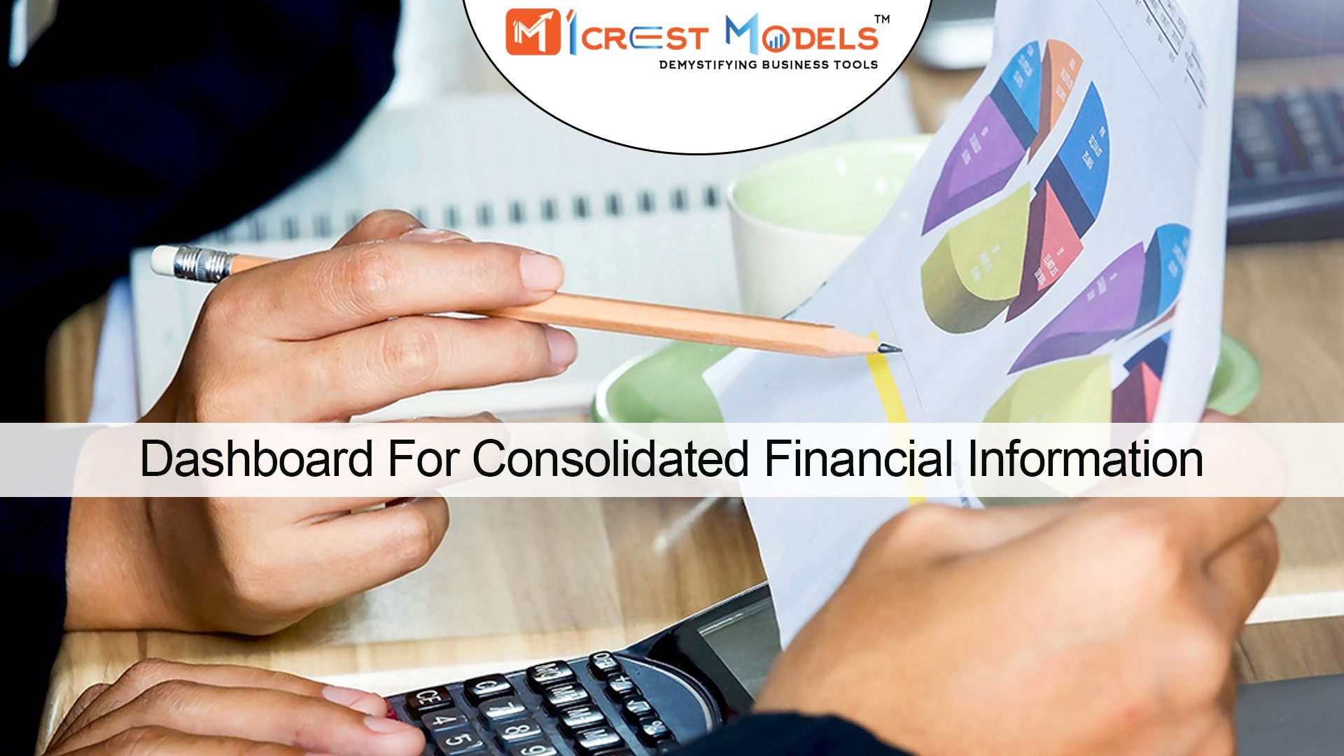 Dashboard For Consolidated Financial Statement