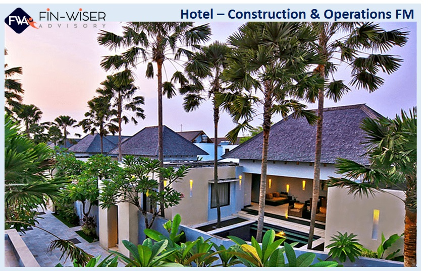 Hotel - Construction and Operations FM