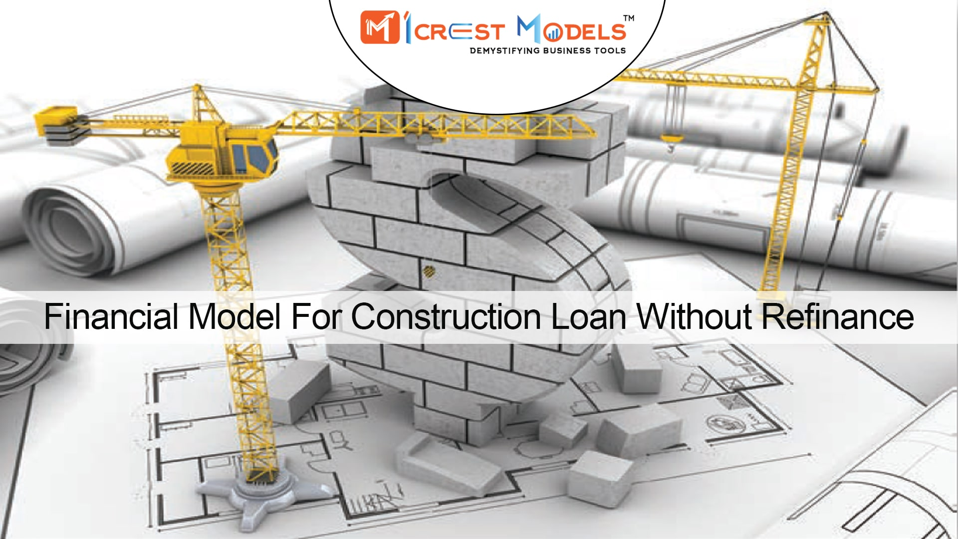 Financial Model For Construction Loan Without Refinance