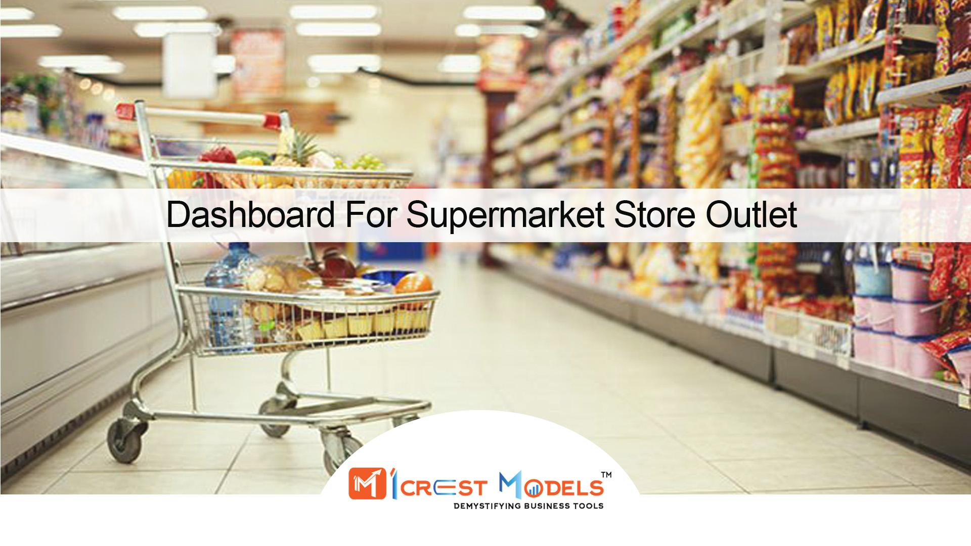 Dashboard For Supermarket Store Outlet