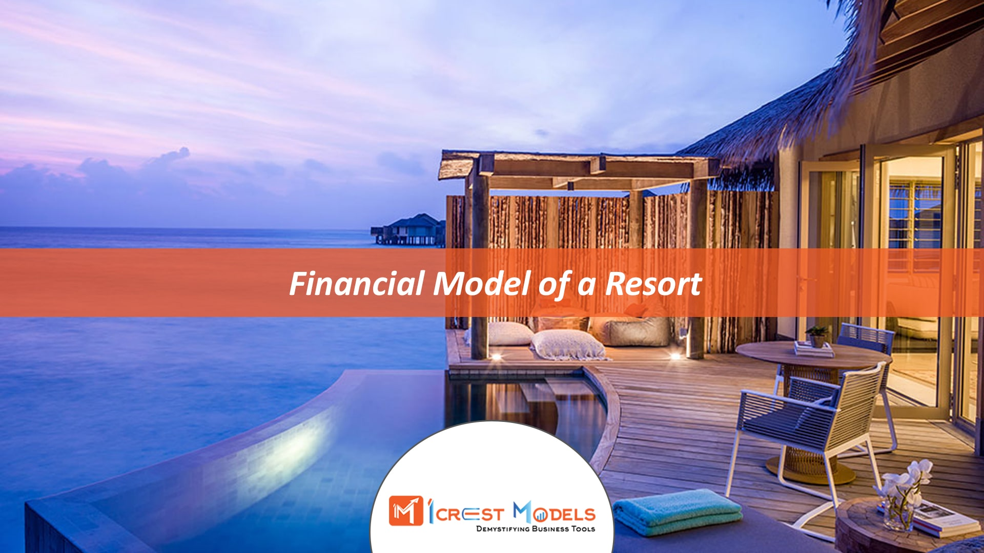 Financial Model of a Resort