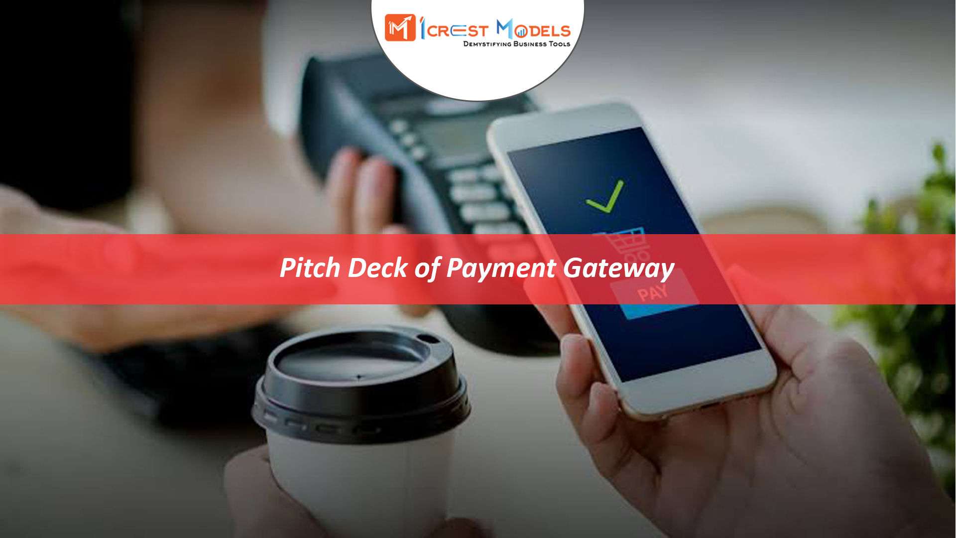 Pitch Deck of Payment Gateway Solutions Business