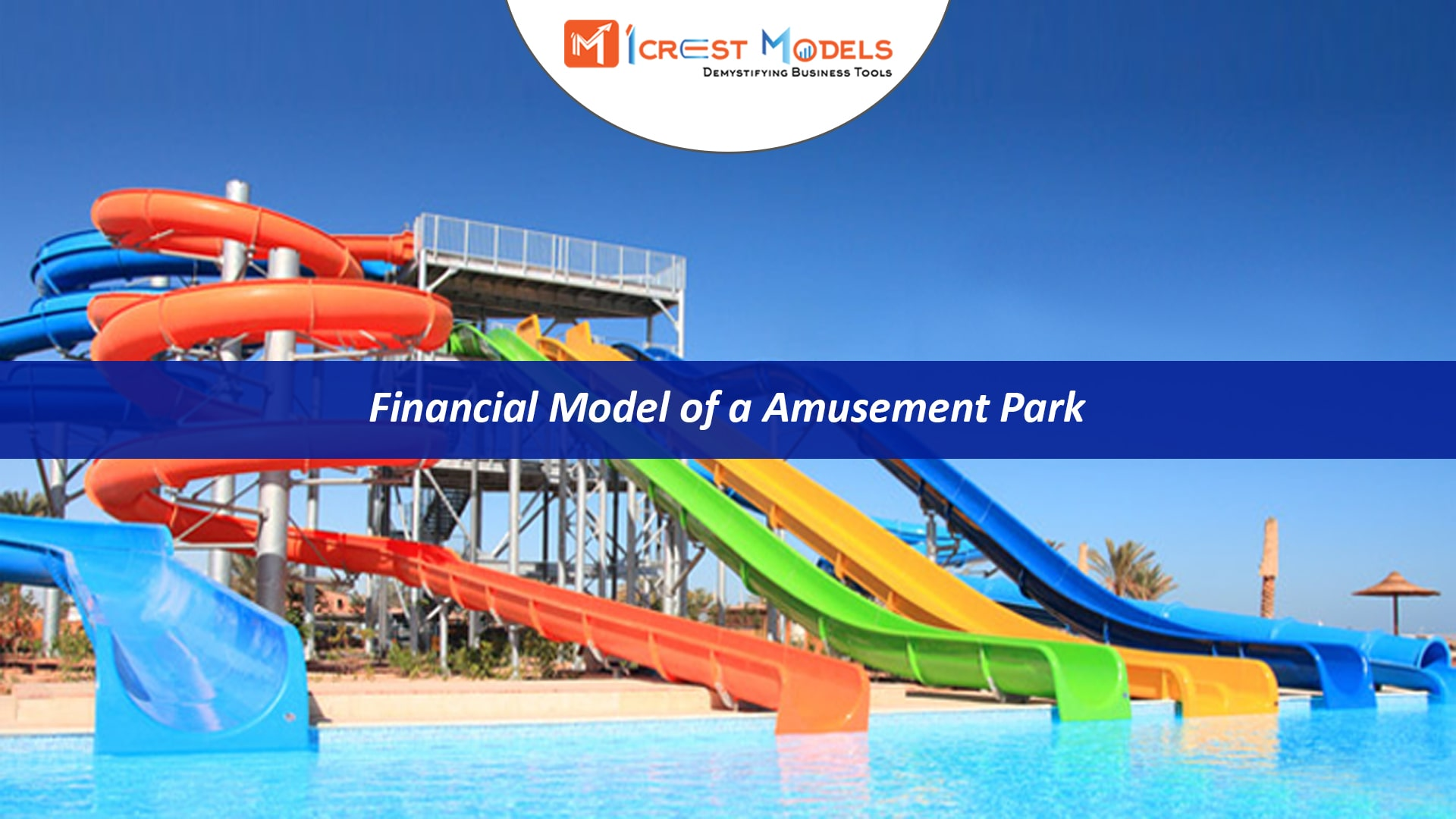 Financial Model of an Amusement Park