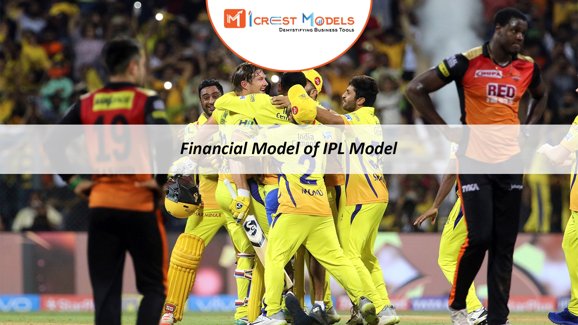 Financial Model of Indian Premier League (IPL)