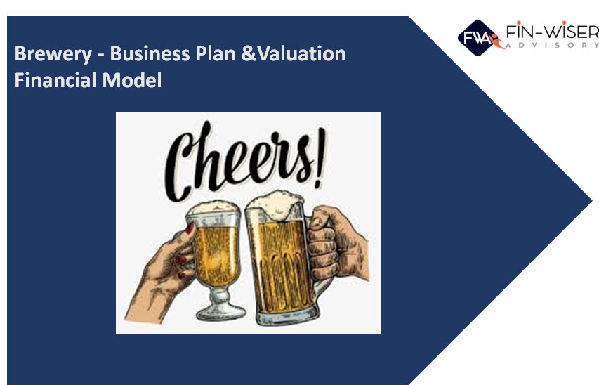 Brewery - Business Plan & Valuation Excel Model