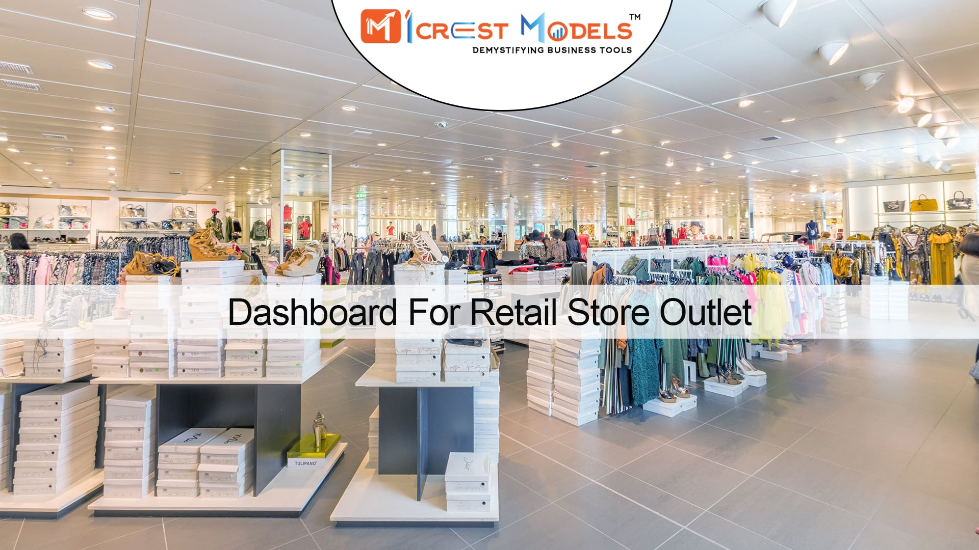 Dashboard For Retail Store Outlet