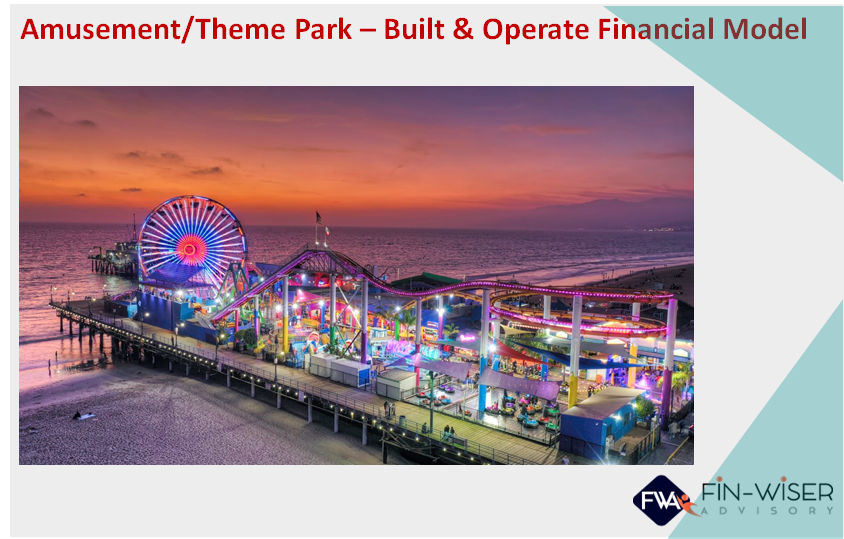 Amusement Park- Build and Operate Financial Model