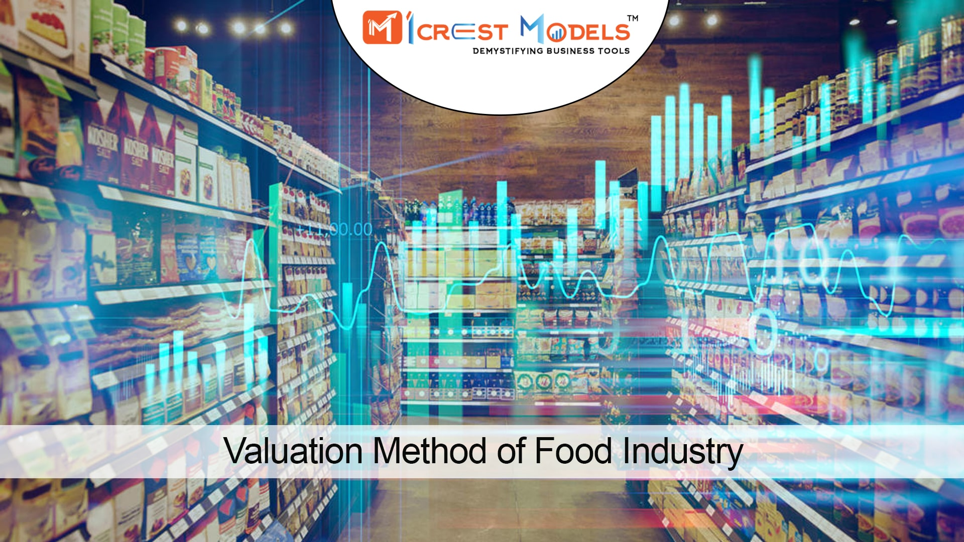 Valuation Methods For Food Industry